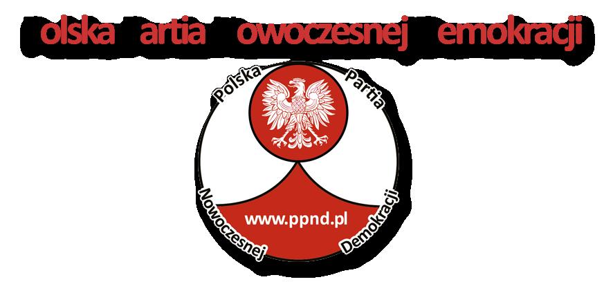 Ppnd Polska Partia Nowoczesnej Demokracji Witamy W Ppnd